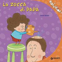 La zucca di papà - Silvia Serreli