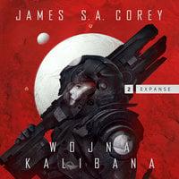 Wojna Kalibana - James S.A. Corey