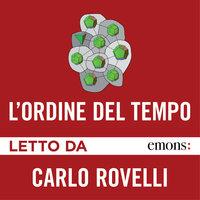 L'ordine del tempo - Carlo Rovelli