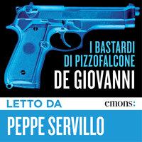 I bastardi di Pizzofalcone - Maurizio De Giovanni