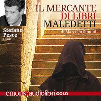 Il mercante di libri maledetti - Marcello Simoni