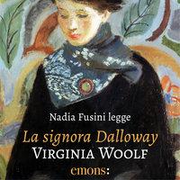 La signora Dalloway - Virginia Woolf