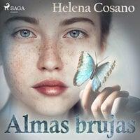 Almas brujas - Helena Cosano