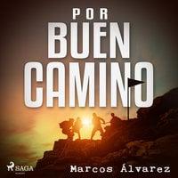 Por buen camino - Marcos Álvarez