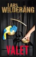 Valet - Lars Wilderäng