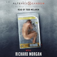 Altered Carbon - Richard Morgan