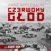 Czerwony głód - Anne Applebaum