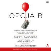 OPCJA B - Adam Grant,Sheryl Sandberg