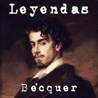 Leyendas de Bécquer - Gustavo Adolfo Bécquer
