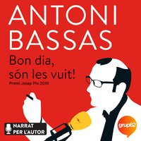 Bon dia, són les vuit! - Antoni Bassas