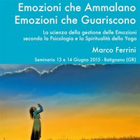 Emozioni che ammalano, emozioni che guariscono - Marco Ferrini