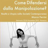 Come difendersi dalla manipolazione? - Marco Ferrini
