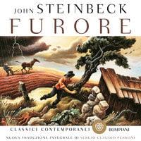 Furore. Nuova traduzione integrale di Sergio Claudio Perroni - John Steinbeck