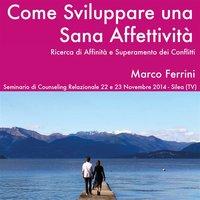 Come sviluppare una sana affettività - Marco Ferrini