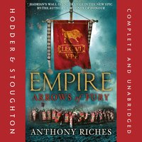 Arrows of Fury: Empire II - Anthony Riches