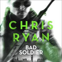 Bad Soldier - Chris Ryan