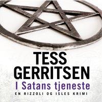 I Satans tjeneste - Tess Gerritsen