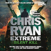Chris Ryan Extreme: Silent Kill - Chris Ryan