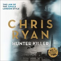 Hunter Killer - Chris Ryan