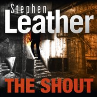 The Shout - Stephen Leather
