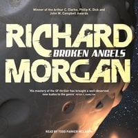 Broken Angels - Richard Morgan
