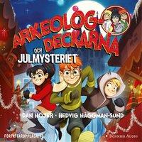 Arkeologdeckarna och julmysteriet - Dan Höjer