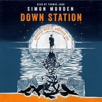 Down Station - Simon Morden