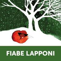 Fiabe Lapponi - AA.VV, A cura di Bruno Berni