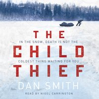 The Child Thief - Dan Smith