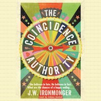 The Coincidence Authority - John Ironmonger
