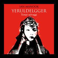 Yeruldelgger 2. Tempi selvaggi - Ian Manook