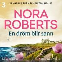 En dröm blir sann - Nora Roberts