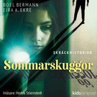 Sommarkollo – Sommarskuggor – Del 1 - Boel Bermann