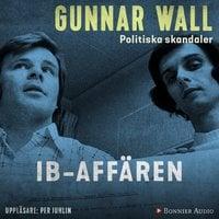 IB-affären - Gunnar Wall