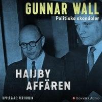 Haijby-affären - Gunnar Wall