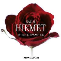 Poesie d'amore - Nazim Hikmet
