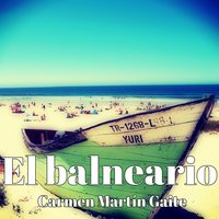 El balneario - Carmen Martín Gaite