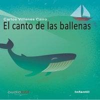 El canto de las ballenas - Caros Villanes Cairo