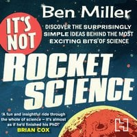 It's Not Rocket Science - Ben Miller