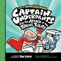 Captain Underpants #2: Captain Underpants and the Attack of the Talking Toilets - Dav Pilkey