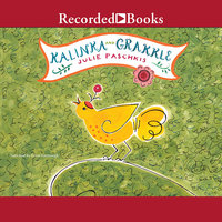 Kalinka and Grakkle - Julie Paschkis