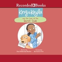 King & Kayla and the Case of the Secret Code - Dori Hillestad Butler