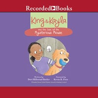 King & Kayla and the Case of the Mysterious Mouse - Dori Hillestad Butler
