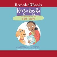 King & Kayla and the Case of the Lost Tooth - Dori Hillestad Butler