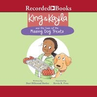 King & Kayla and the Case of the Missing Dog Treats - Dori Hillestad Butler