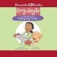 King & Kayla and the Case of the Missing Dog Treats - Dori Hillestad Butler