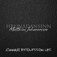 Hrunadansinn - Matthias Johannessen