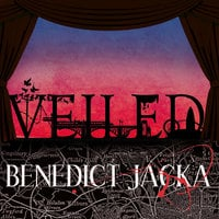Veiled - Benedict Jacka