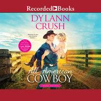 All-American Cowboy - Dylann Crush