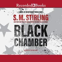 Black Chamber - S.M. Stirling